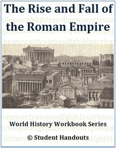 Rise and Fall of the Roman Empire Workbook - Free to print (PDF file). For high school World History students.