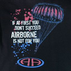 New 82nd airborne shirts. Love it!