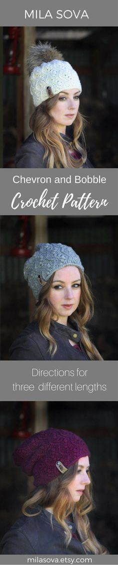 One crochet pattern, three different looks. Chevron beanie with bobbles in two different lengths of slouchy and one skull cap design. Perfect for fall fashion or cozy winter nights. DIY