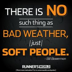 Motivational Posters For Runners | Runner's World | Bill Bowerman | inspirational running quotes