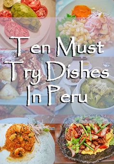 Top 10 Foods in Peru You Have To Try