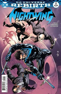 """DC COMICS (W) Tim Seeley (A/CA) Javi Fernandez """"Better than Batman"""" part two! Nightwing and his new mentor Raptor embark on their first assignment for the Parliament of Owls. Will Raptor prove himself"""