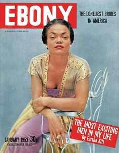 Jet Magazine, Black Magazine, Vintage Magazines, Vintage Ads, Vintage Black, Ebony Magazine Cover, Magazine Covers, Coloured People, Eartha Kitt
