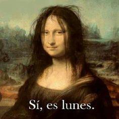 Sí, es lunes. Mona Lisa despeinada.