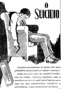 Propaganda incorreta do medicamento Urotropina que apresenta a imagem de um homem que acabou de suicidar em 1924.