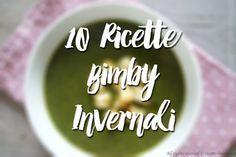 10 ricette Bimby Invernali
