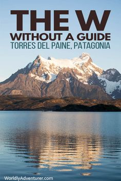 Read this complete guide to hiking the Torres del Paine W trek in Patagonia without a tour, fully updated for the trekking season. Everything you need to know about hiking routes, camping and accommodation and costs. Backpacking South America, Backpacking Europe, South America Travel, Patagonia Travel, In Patagonia, South America Destinations, Holiday Destinations, Travel Destinations, Hiking Routes