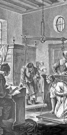 Witch-hunt>>>Suspects were weighed because it was thought that witches had little or no weight