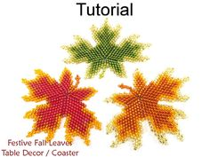 """Festive Fall Leaves Table Decor & Coaster Downloadable PDF Beading Pattern #16395  Just imagine these festive fall leaves, decked in the warm and radiant hues of the season, adding that perfect finishing touch to your tables this holiday season. The heart warming and substantial maple leaves, measuring a full 5"""" across and 4"""" tall, will brighten your home with splashes of rich luminous color. These classy and whimsical handmade beaded leaves are sure to impress and inspire! Whether you…"""