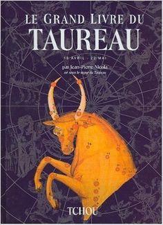 Grand Livre Du Taureau -Le: Amazon.com: JEAN-PIERRE NICOLA: Books