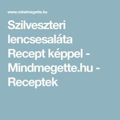 Szilveszteri lencsesaláta Recept képpel - Mindmegette.hu - Receptek