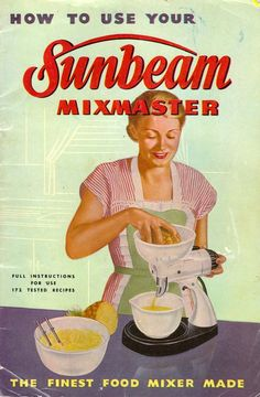 1950s Sunbeam Mixmaster Manual & Cookbook.