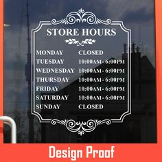 Custom Store Hours | Stickertitans.com | Custom Business / Office / Shop / Salon / Restaurant Open Hour Vinyl Decal | Our Vinyl Signs are made from Oracal 651