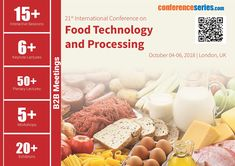 21st International Conference on #Food_Technology & #Processing October 04-06, 2018 London, UK