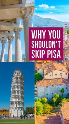 Why you should DEFINITELY go see The Leaning Tower of Pisa!!! Don't skip this just because you're afraid it's too touristy and there's nothing else to do there besides take a picture and leave.