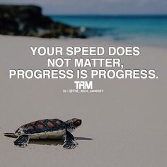 Great one by @the_rich_mindset. As long as you're moving your making progress…