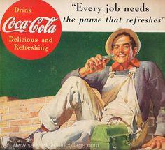 Coca-Cola Every Job Needs Coke Worker Pause - Mad Men Art: The Vintage Advertisement Art Collection Coca Cola Poster, Coca Cola Ad, World Of Coca Cola, Coca Cola Bottles, Pepsi, Vintage Coca Cola, Vintage Advertisements, Vintage Ads, Vintage Posters