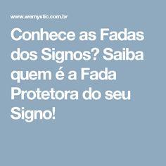Conhece as Fadas dos Signos? Saiba quem é a Fada Protetora do seu Signo!