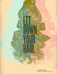 Let down your hair, Rapunzel poster.