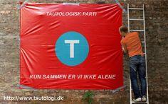TAUTOLOGER I ALLE LANDE,  FORENER EDER ELLER EJ!