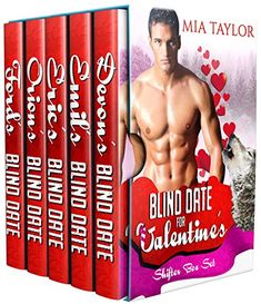 Best selling paranormal romance author Mia Taylor invites you to fall in love 5 times over as you join these seductive characters on their journeys to passion and love.  Included in this Box Set: Devon's Blind Date Emil's Blind Date Eric's Blind Date Orion's Blind Date Ford's Blind Date  #pnr #paranormalromance #kindle #romance #99c #99cents