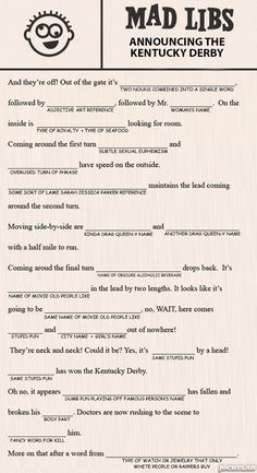 Kentucky Derby Mad Libs for the older kids at Derby party Mad Libs, Derby Games, Derby Horse, Run For The Roses, Kentucky Derby Hats, Kentucky Derby Party Ideas, My Old Kentucky Home, Derby Day, Single Words