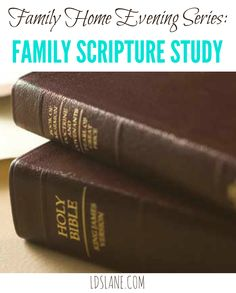 Family Home Evening - Family Scripture Study