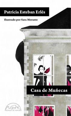 Casa de muñecas, de Patricia Esteban Erlés