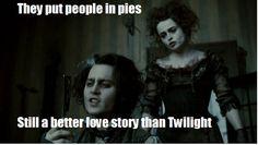 Sweeney todd > Twilight.