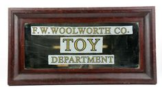 Lot: Framed Mirror FW. Woolworth Co. Toy Sign., Lot Number: 0477, Starting Bid: $150, Auctioneer: Dan Morphy Auctions, Auction: Premier Advertising Day 1 , Date: March 18th, 2017 EDT