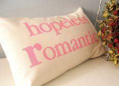 hopeless romantic pillow case