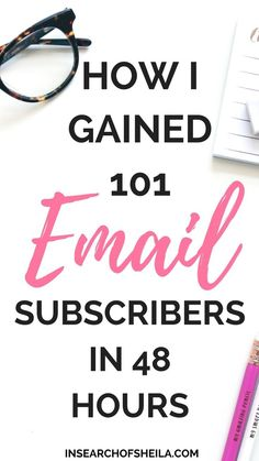 Learn how to grow your email list FAST by following these easy strategies that I used to gain over 100 subscribers in 48 hours! This post is for anyone that's just starting out their email list and are struggling to gain subscribers, or anyone that's thought of creating an email list but wasn't sure how. For more tips to grow your email list head to insearchofsheila.com
