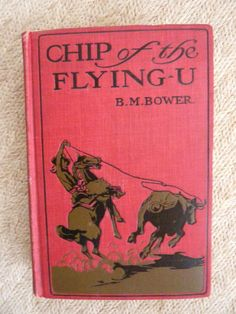 Chip of the Flying U by B M Bower Antique by BonniesVintageAttic, $50.00