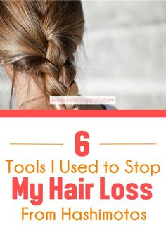 6 Tools I Used to Stop My Hair Loss From Hashimotos - Feasting On Joy - Losing your hair due to Hashimoto's is no joke. It's very scary! Here are 6 Tools I Used to Stop My Hair Loss From Hashimotos Baby Hair Loss, Hair Loss Cure, Anti Hair Loss, Stop Hair Loss, Hair Loss Remedies, Prevent Hair Loss, Best Hair Loss Shampoo, Biotin For Hair Loss, Biotin Hair