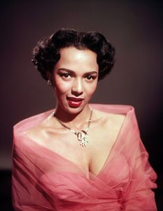 Dorothy Dandridge (November 9, 1922 - September 8, 1965) Actress/Singer