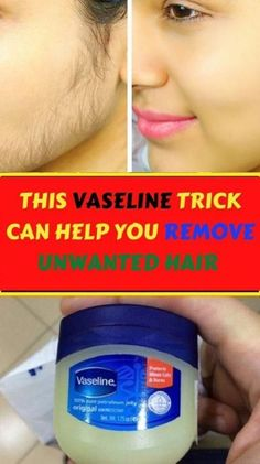 Remove Unwanted Hair Permanently In Just 2 Minute Using Vaseline...BEAUTY THIS VASELINE TRICK CAN HELP YOU REMOVE UNWANTED HAIR! ... It's where your interests connect you with your people. #BodyUnwantedHairRemoval #MaleHairRemoval #HairRemovalMethods Permanent Facial Hair Removal, Chin Hair Removal, Underarm Hair Removal, Electrolysis Hair Removal, Remove Unwanted Facial Hair, Hair Removal Diy, Hair Removal Remedies, Hair Removal Methods, Unwanted Hair