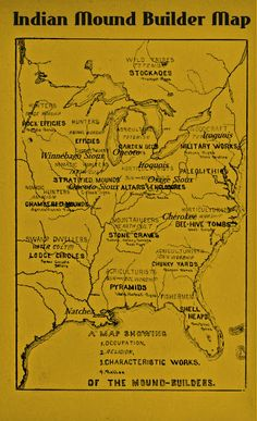 Mound Builders: A Travel Guide to the Ancient Ruins in the Ohio Valley: Map of Historic Tribes of the Hopewell Mound Builders Native American Map, Native American Artifacts, Ancient History, Ancient Ruins, Mound Builders, Indian Artifacts, Ancient Artifacts, Black History Facts, Inca