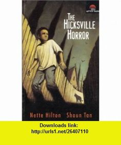 The Hicksville Horror (After Dark 37) (9780850919776) Nette Hilton, Shaun Tan , ISBN-10: 0850919770  , ISBN-13: 978-0850919776 ,  , tutorials , pdf , ebook , torrent , downloads , rapidshare , filesonic , hotfile , megaupload , fileserve