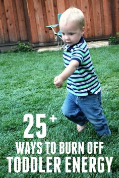 Toddler Approved!: 25+ Quick Activities to Burn Off Toddler Energy