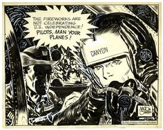 Happy Independence Day! Here's an original Steve Canyon   illustration by Milton Caniff, circa 1966.