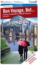 Bon Voyage, But... Essential Information for Canadian Travellers.