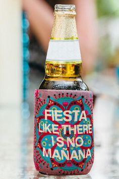 Fiesta Like There Is No Mañana Drink Coozie