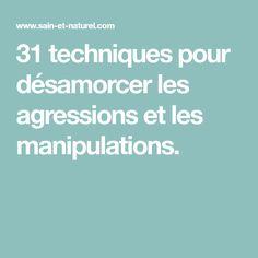 31 techniques pour désamorcer les agressions et les manipulations. Communication, Relationships, Psychology, Communication Illustrations