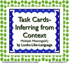 Common Core Vocabulary Task Cards- Inferring Meaning from Context- Multiple Meanings (A) 32 task cards plus a free class recording sheet.  Check it out! $