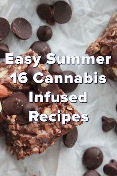 Easy summer 16 cannabis infused recipes #marijuana #marijuanarecipes http://budposters.com/
