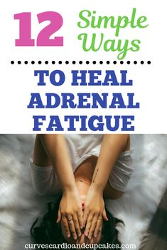 Causes & Natural Remedies For Adrenal Fatigue Treatment And Healing Stress Induced Chronic Pain - Healthy Fatiga Adrenal, What Is Adrenal Fatigue, Adrenal Fatigue Treatment, Adrenal Fatigue Symptoms, Fatigue Causes, Adrenal Health, Adrenal Glands, Adrenal Insufficiency Symptoms, High Cortisol Symptoms