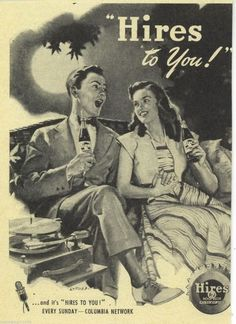 1947 Hires Root Beer ad