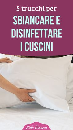 5 fabulous tricks to whiten and disinfect pillows - Home Cleaning Uni Room, Ideas Para Organizar, Flylady, Diet Books, Desperate Housewives, Works With Alexa, Storage Hacks, Fresh And Clean, Natural Cleaning Products