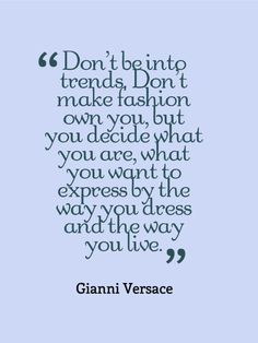 Fashion Quotes | elfsacks