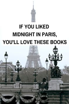 If You Liked Midnight in Paris, You'll Love These Books | Paris Books | Best Books about Paris | Paris in the 1920s | Books Like the Movie, Midnight in Paris | Hemingway books | Books set in Paris #Paris #Books #TravelBlissNow